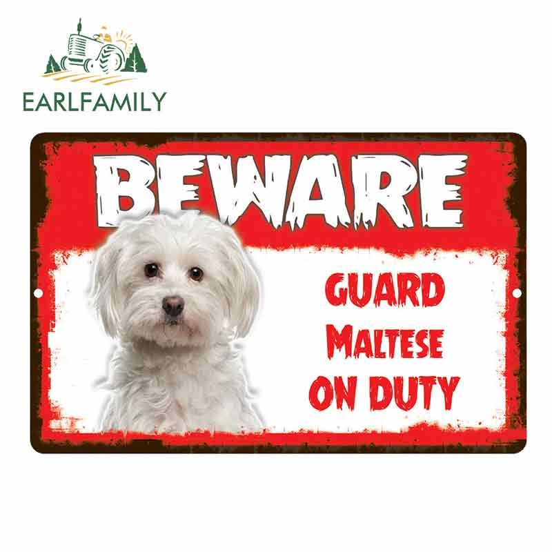 EARLFAMILY 13cm X 8.5cm Car Sticker Beware Guard Maltese Dog On Duty Novelty Aluminum Metal Sign Car Styling
