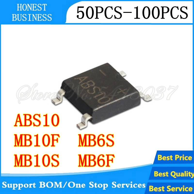 50PCS-100PCS MB6S MB6F MB10S MB10F ABS10 SOP-4 SMD Rectifier Bridge Pile IC Chip