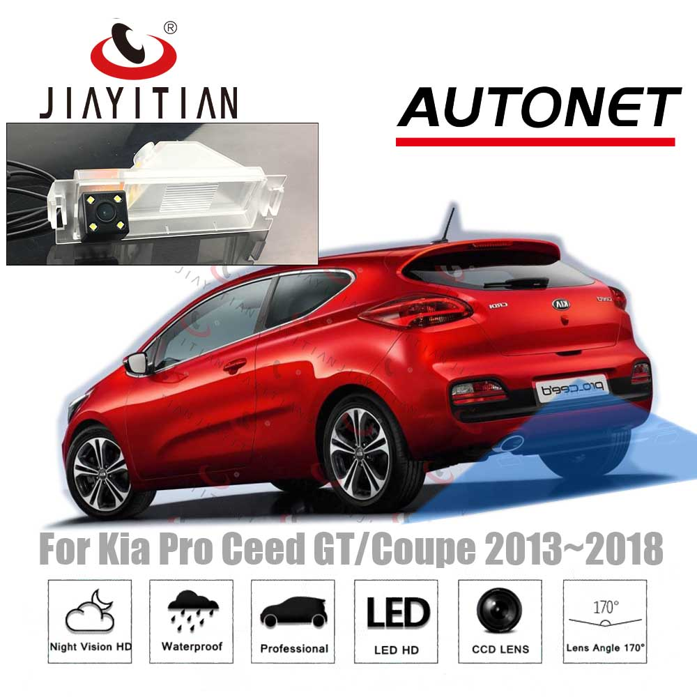 JiaYiTian Rear View Camera For Kia Pro Ceed GT/Ceed GT Coupe 2013~2018 CCD/Night Vision/License Plate Camera Reverse Camera