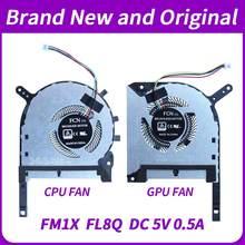 Original novo laptop CPU GPU refrigerador De Ventoinha De Refrigeração para ASUS FX705 FX705G FX705GM FX86 FX86SM FX505 FX505D FX505DU FX95G FX95D FX96G