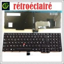 Nuevo retroiluminado teclado Azerty para Lenovo ThinkPad W540 W541 W550s T540 T540p T550 L540 borde E531 E540 L570 0C44913 FR