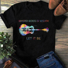 Hippie Guitar Whisper Words Of Wisdom Let It Be T Shirt Men Cotton Black S-6Xl Harajuku Tee Shirt(China)