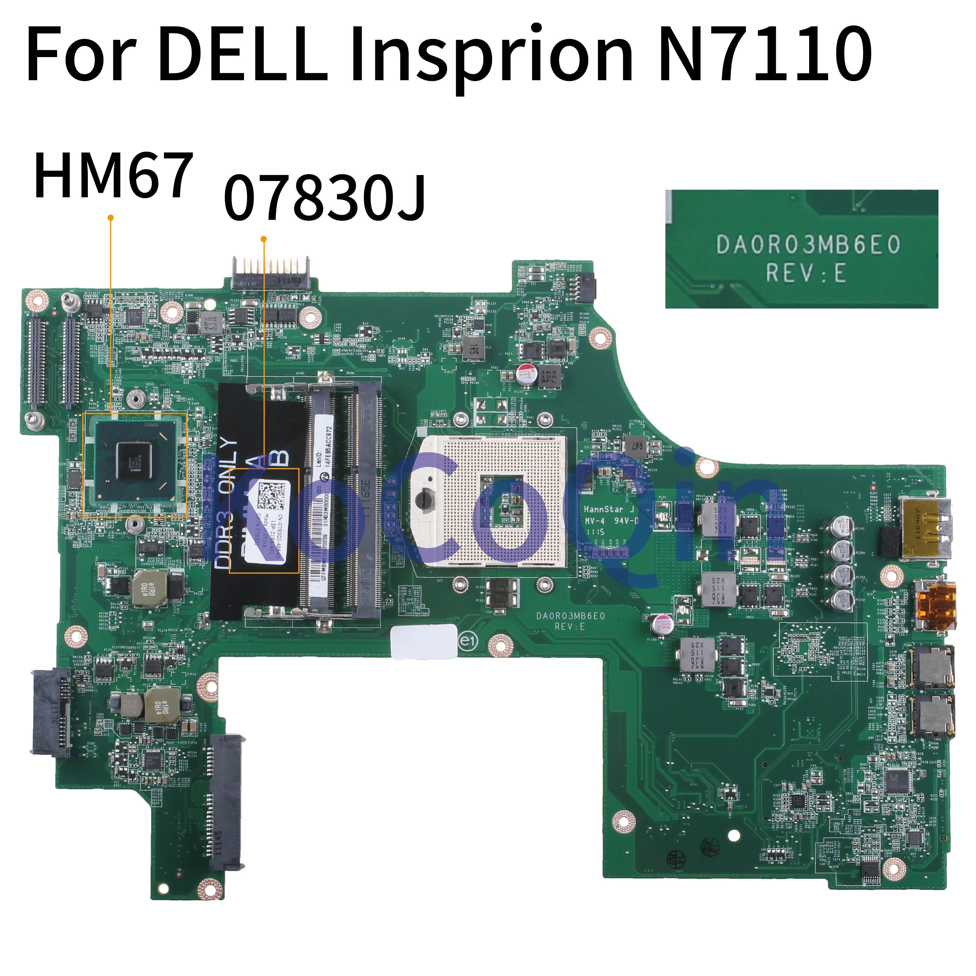 KoCoQin Laptop motherboard For DELL Insprion N7110 HM67 Mainboard DA0R03MB6E0 07830J