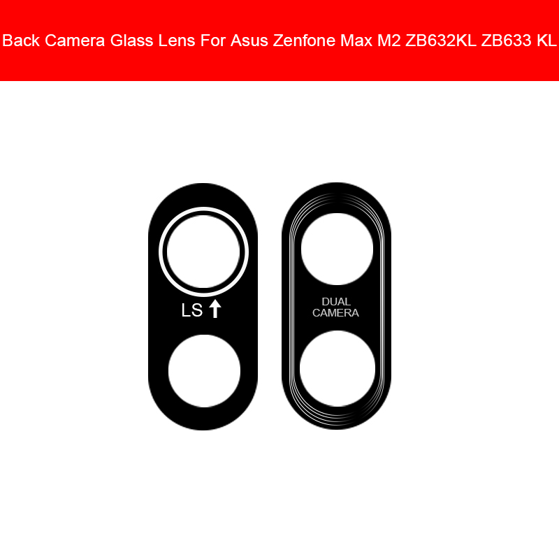 Rear Glass Lens Cover For ASUS ZENFONE MAX M2 ZB632KL ZB633KL Main Back Camera Lens Glass With Sticker Replacement Repair Parts