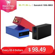 SMSL sanskryt 10th MKII HiFi Audio DAC USB AK4493 DSD512 XMOS optyczne Spdif koncentryczne wejście DAC dekoder pulpitu
