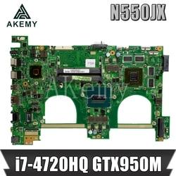 AKemy N550JX G550JX płyta główna płyta główna laptopa płyty głównej płyta główna dla ASUS N550JV G550J N550J N550JX G550JX i7 4720HQ procesora GTX950M 2GB w Płyty główne od Komputer i biuro na