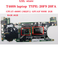 T460S motherboard Mainboard for Lenovo Thinkpad laptop 20F9 20FA BT460 NM A421 CPU:I7 6600U GPU:GF930M 2GB RAM 8GB FRU 00JT963