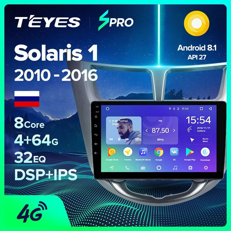 Teyes spro rádio do carro multimídia não 2 din android 8,1 8.1 jogador de vídeo navegação gps para solaris hyundai 1 2 acento verna sedan