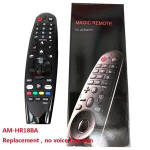 Image 5 - Nieuwe Originele Voor Lg AN MR18BA.AEU Magic Afstandsbediening Met Voice Mate Voor Select 2018 Smart Tv, vervanging AM HR18BA Geen Stem