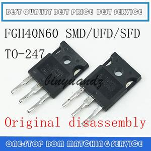 5PCS 10PCS FGH40N60 FGH40N60SFD FGH40N60SMD FGH40N60UFD TO-247 Original disassembly