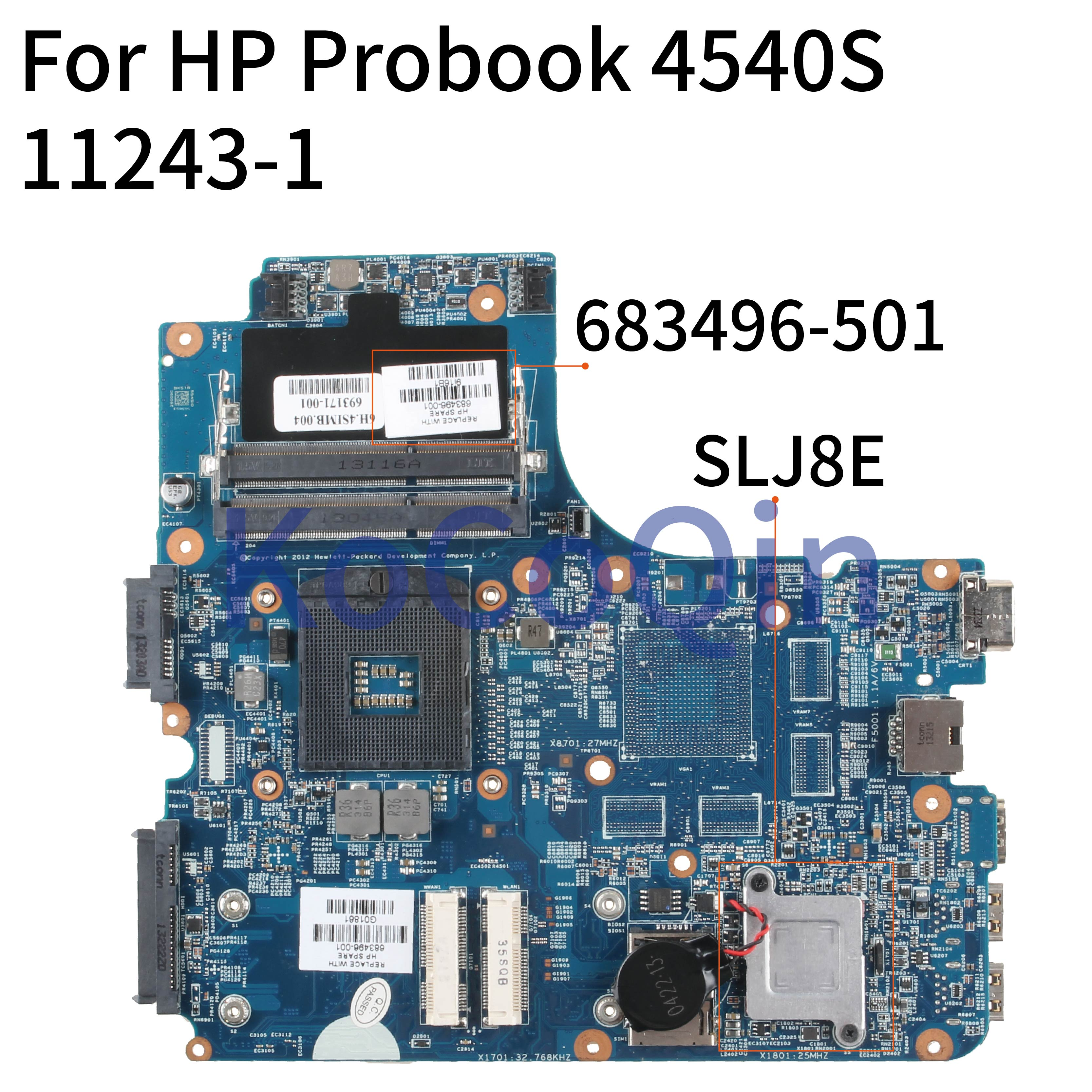 KoCoQin Laptop Motherboard For HP Probook 4440S 4540S Mainboard 11243-1 683496-501 683496-001 683496-601 SLJ8E