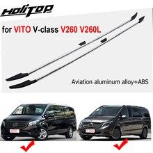Gorący bagażnik dachowy bagażnik dachowy bagażnik dachowy do VITO v class V260 Valente W447 2016 2020,7075 stop aluminium lotniczego, dwa rodzaje długości