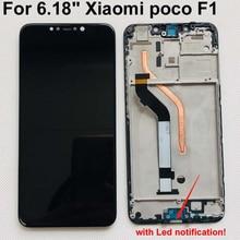 กรอบ + ทดสอบ 100% สำหรับ Xiaomi MI Pocophone F1 จอแสดงผล LCD Touch Screen Digitizer ASSEMBLY LED ไฟแจ้งเตือน Flex สาย