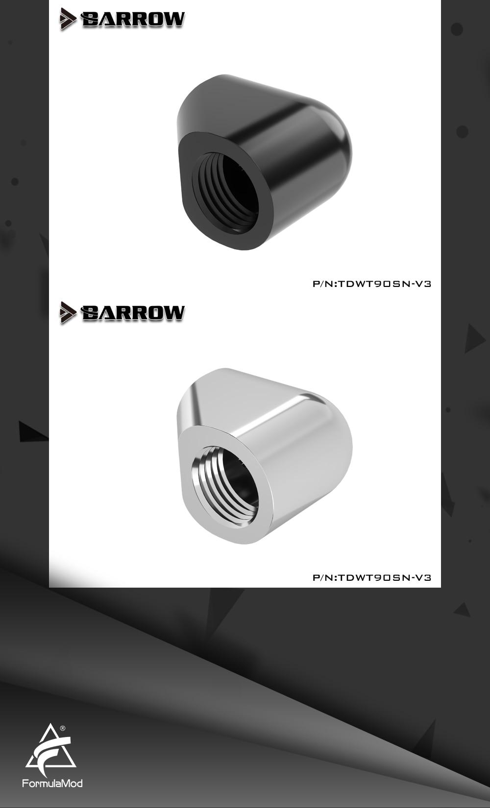 Barrow double internal G1/4'' thread 90 degree Fitting Adapter water cooling Adaptors water cooling fitting TDWT90SN-V3