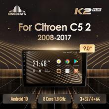 KingBeats Android 10 Octa-Core head unit HU 4G in Dash Car Radio Multimedia Video Player Navigation GPS For Citroen C5 2 2008 -
