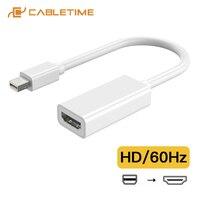 CABLETIME Mini DisplayPort adattatore HDMI Mini DP a HDMI convertitore M/F 1080P 30hz per MacBook Pro Air iMac proiettore C206