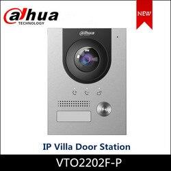 Dahua IP станция для дверей, 2-мегапиксельная CMOS-камера VTO2202F-P с ночным видением и голосовым индикатором, совместимая с VTH2421FB-P VTH5222CH-S1