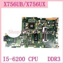 X756ub main_bd./I5 6200U/como 2g vram ddr3 x756ub mainboard para asus x756u x756uxm k756u x756ub portátil placa mãe teste ok