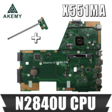 Akemy X551MA Laptop motherboard für For Asus X551MA X551M X551 F551MA D550M Test original mainboard 2 Core CPU N2840