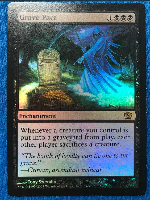 Grave Pact	8ED(Eighth Edition) Foil Magician ProxyKing 8.0 VIP The Proxy Cards To Gathering Every Single Mg Card.