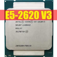 Intel Xeon E5 2620 V3 E5-2620 V3 Procesador SR207 2,4 Ghz 6 Core 85W Socket Lga 2011-3 cpu E5 2620V3(China)
