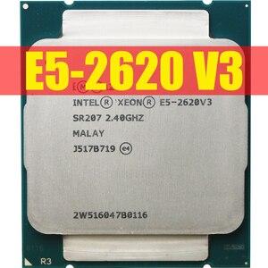 Image 1 - Intel Xeon E5 2620 V3  E5 2620 V3 procesador SR207 2,4 Ghz 6 Core 85W Socket LGA 2011 3 CPU E5 2620V3