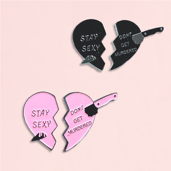 Pink Black Broken Heart Enamel Pins Stay Sexy And Don't Get Murdered Brooch Denim Jeans Backpack Jewelry Gift for Couple image