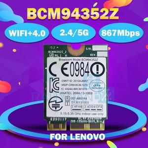 Image 2 - Toptan Broadcom BCM94352Z kablosuz ac NGFF 802.11ac 867Mbps WIFI Bluetooth4.0 kart 04X6020 IBM/Lenovo Y50 Y40 y70 B50
