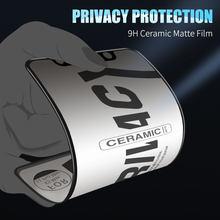 Protectores de pantalla de cerámica suave mate para móvil, película protectora antiespía para IPhone 11 Pro Max 12 Pro Max X XS XR 7 8 6 S Plus SE