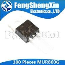 100pcs/lot MUR860G U860G MUR860 U860 Power Rectifiers TO 220