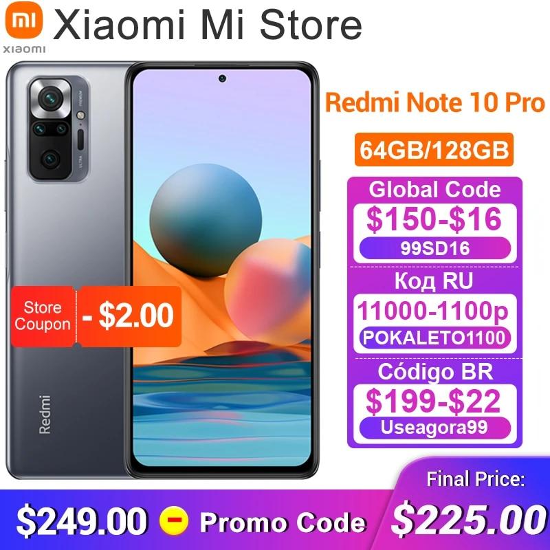 Global Version Xiaomi Redmi Note 10 Pro Mobile Phone 64GB/128GB Snapdragon 732G Octa Core 108MP Quad Camera 5020mAh Battery
