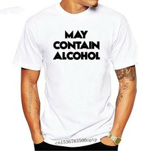 May Contain Alcohol - funny saying T-shirt drinking quote sarcasm night out top