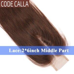 Image 5 - Code calla prosto 2*6 cal rozmiar koronki KIM K zamknięcie malezyjski Remy ludzki włos włosy wyplata przedłużanie włosów naturalny czarny ciemny brązowy kolor