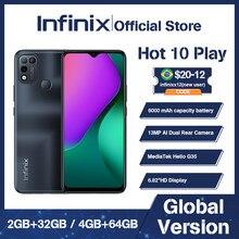 Globale Version Infinix HEIßER 10 SPIELEN 2GB + 32GB /4GB + 64GB smart telefon 6.82 ''HD + Display 6000mAh Helio G35 13MP AI Triple Kamera