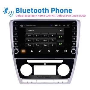 Image 3 - Seicane 10,1 дюймовый Android 9,1 ОЗУ 2 Гб ПЗУ 32 ГБ для 2007 2011 2012 2013 2014 SKODA Octavia автомобильный GPS Радио Стерео головное устройство плеер