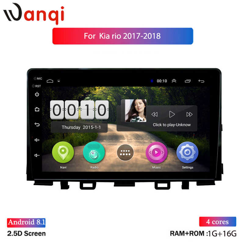 Ips 2.5D Layar Mobil Radio Stereo untuk KIA RIO 2017 2018 Picanto Mobil Multimedia Video Player Gps Navigasi Android 8.1 DVD