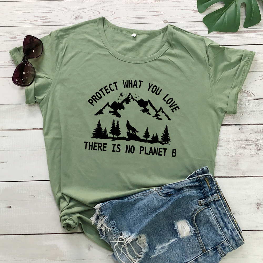 Protect What You Love There Is No Planet B T-shirt Trendy Women Graphic Vegan Eco Tees Tops Fashion Earth Day Organic Tshirt(China)