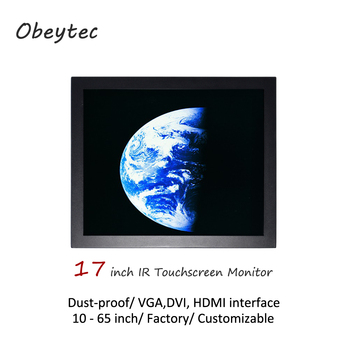 """Obeytec 17"""" dust proof touch monitor, IR touchscreen, 2-10 touch points, 1280*1024,250cd/m2,  view area: 337.920(H)×270.336(V)"""