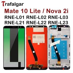 Image 1 - Wyświetlacz Trafalgar dla Huawei Mate 10 Lite wyświetlacz Lcd Nova 2i RNE L21 ekran dotykowy dla Huawei Mate 10 Lite wyświetlacz z ramką