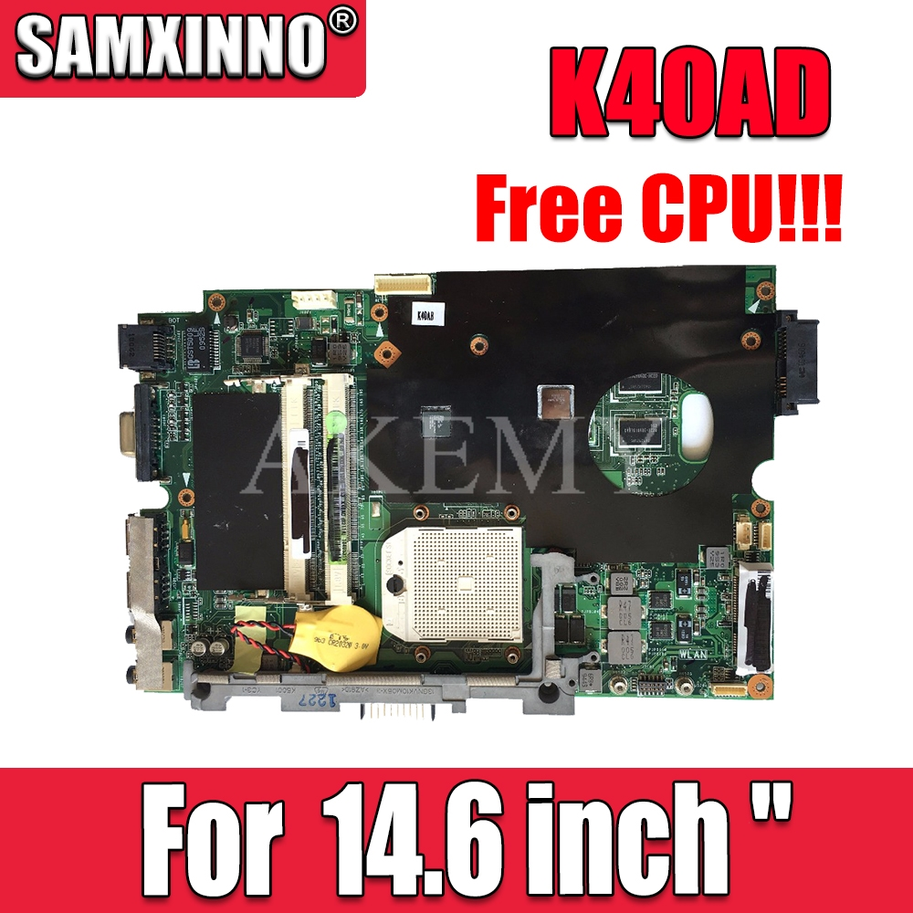"Free CPU!!!  laptop motherboard REV 1.3 / 2.1 For ASUS K40AB K40AF K40AD X8AAF laptop 14.6 inch ""  mianboard motherboard"