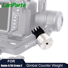 LanParte DJI ZHIYUN Ronin S SC Crane2 Crane3 universal stainless steel gimbal stabilizer balance 100g 150g counter weight