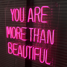 You Are More Than Beautiful Customized Neon Light Personality Design LED Neon Light Beach Party Romantic Wedding