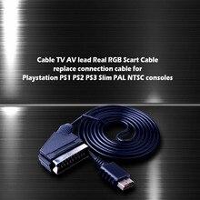 Кабель ТВ AV свинец реальный RGB Scart кабель Замена Соединительный кабель для Playstation PS1 PS2 PS3 тонкий PAL NTSC консолей горячий