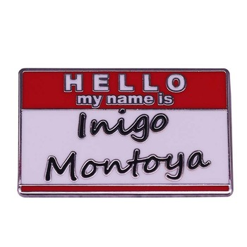 Inigo Montoya Name Tag Lapel Pin Cult Movie Princess Bride Classic Accessory image