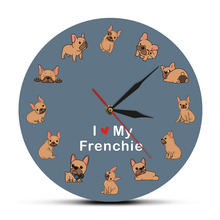 I Love My Frenchie Puppy Dog Printed Wall Clock Dog Breed French Bulldog Decorative Silent Wall Watch Pet Shop Wall Art Sign