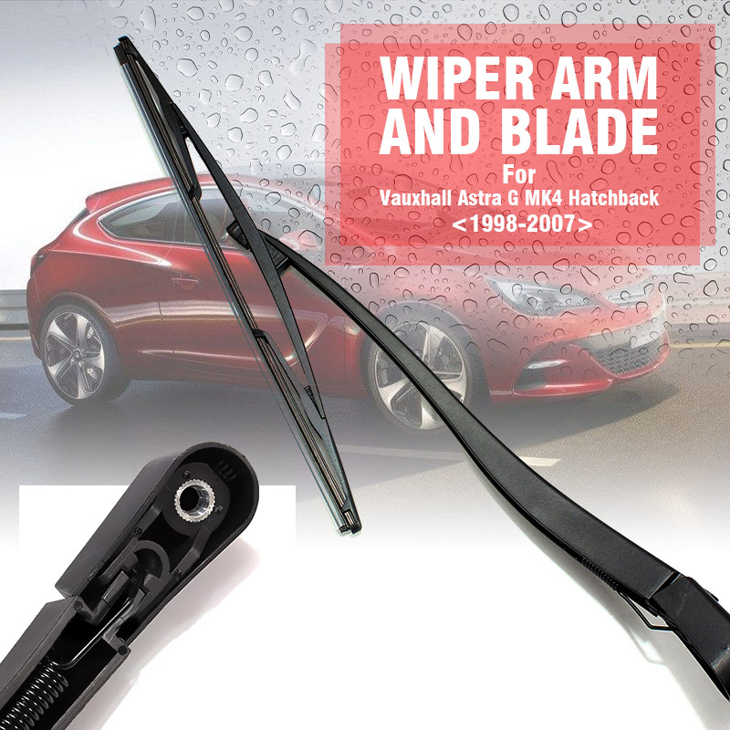 Car Windscreen Rear Window Wiper Arm + Blade For Vauxhall Astra -G MK4 1998-2007