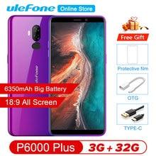 Ulefone P6000 Plus Android 9,0 de 6350mAh Smartphone 6,0 pulgadas cara ID + HD + Cámara Dual Ouad Core 3GB 32GB cara ID4G LTE móvil teléfono