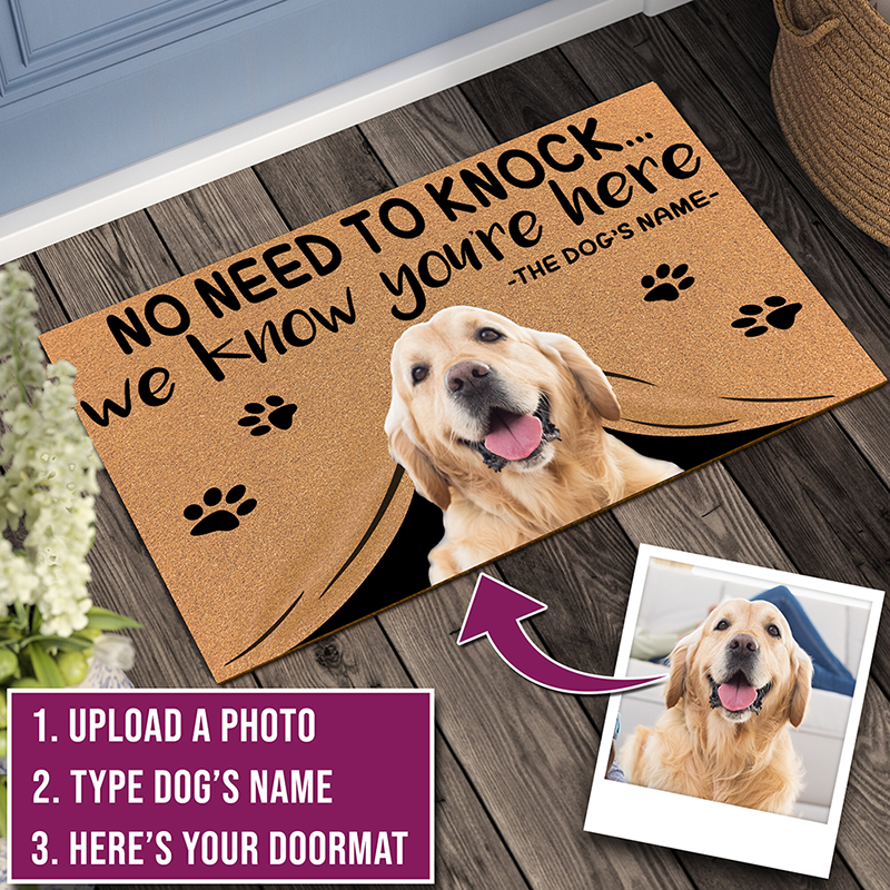 Wdspring Custom Printing Your Dog No Need To Knock We Know You're Here Design Customize Text Doormat Dog Mat
