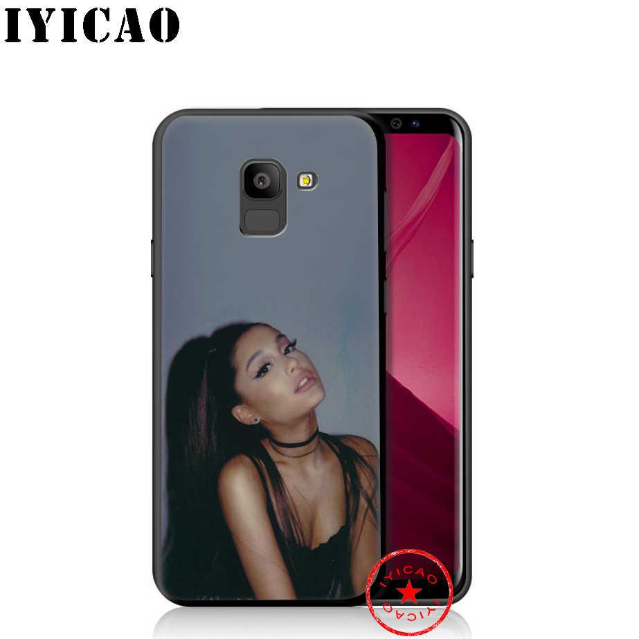 IYICAO Ariana Grande miękki futerał na telefon do Samsung Galaxy A9 A8 A7 J6 A6 Plus 2018 A5 A3 2016 2017 pokrywa silikonowa