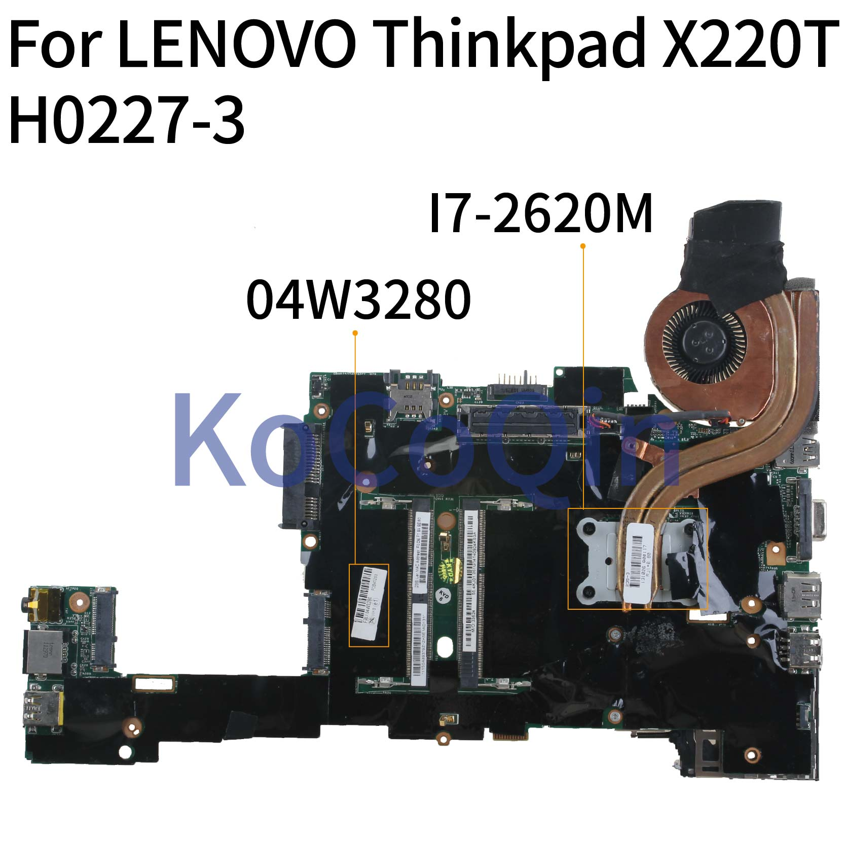 KoCoQin Laptop motherboard For LENOVO Thinkpad X220T X220I-TABLET <font><b>I7</b></font>-<font><b>2620M</b></font> QM67 Mainboard 04W2128 04W0664 04W3280 H0227-3 image